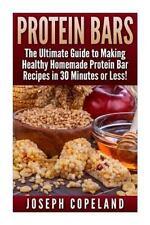 Protein Bars - Protein Bar Recipes - Protein Bars for Beginners - DIY Protein...