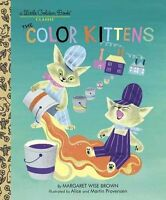 Little Golden Book Classic The Color Kittens (hc) by Margaret Wise Brown NEW