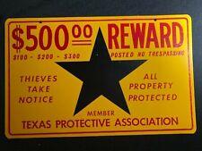 Vintage Texas Protective Association Metal Sign No Trespassing $500 Reward (B)