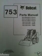 Bobcat 753 753H Skid Steer loader PARTS manual book 6724067 EARLY repair guide