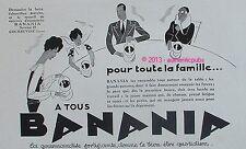 PUBLICITE BANANIA CHOCOLAT POUR TOUTE LA FAMILLE PARENT ENFANT DE 1930 FRENCH AD