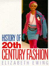 """VERY GOOD"" Ewing, Elizabeth, History of 20th Century Fashion, Book"