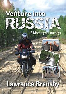 Venture into Russia - three motorcycle journeys