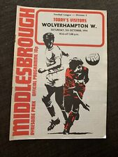 1974 Middlesbrough  V Wolverhampton Wanderers Football Programme