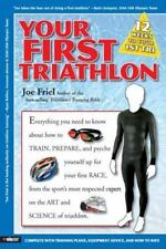 Your First Triathlon - Joe Friel -