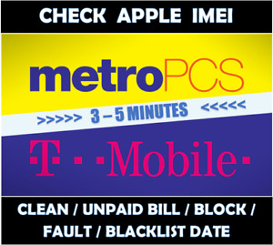 T-MOBILE / METROPCS CHECK IMEI CLEAN/BLOCKED/UNPAiD STATUS CHECK REPORT FAST