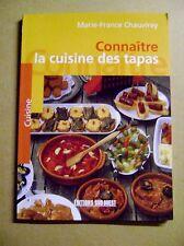 Livre de cuisine Connaître la cuisine des tapas amuse bouche /Z38