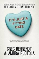 It's Just A F***Ing Date: Some Sort of Book about Dating-ExLibrary