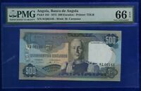 Angola 500 Escudos 1972  P102 GEM  UNCIRCULATED PMG66