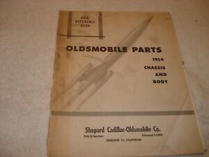 1940s-1954 Oldsmobile Parts Chassis & Body Quik-Reference Shepard Olds OaklandCA