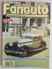 Le Fanauto n°224 /OPEL MONZA/HISPANO-SUIZA/PROTOS ALPINE /MGA+B/SAGA MASERATI