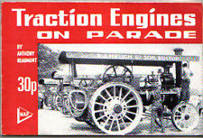 Traction Engines on Parade by Beaumont Burrell Foster Fowler Ransomes Savage +