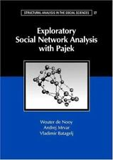 Exploratory Social Network Analysis with Pajek (Structural Analysis in the Socia