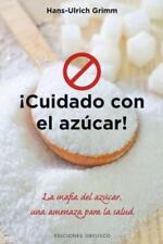 Cuidado con el azucar (Salud Y Vida Natural) (Spanish Edition)