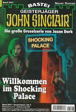 JOHN SINCLAIR Nr. 2097 - Willkommen im Shocking Palace - Ian Rolf Hill - NEU