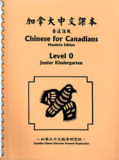 Chinese for Canadians - Level 0 (Mandarin Ed., Trad. Characters with Pinyin)