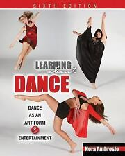 Learning About Dance: Dance as an Art Form and Entertainment, AMBROSIO  NORA, Go