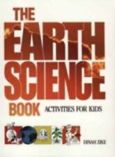 The Earth Science Book: Activities for Kids, Zike, Dinah,0471571660, Book, Accep