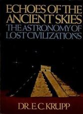 Echoes of the Ancient Skies: The Astronomy of Lost Civilizations-ExLibrary