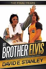 My Brother Elvis: The Final Years (Hardback or Cased Book)