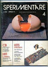 SPERIMENTARE # N.4 Marzo 1977 # Rivista Mensile Elettronica Elettrotecnica