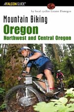 Mountain Biking Oregon: Northwest and Central Oreg
