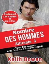 Nombre des Hommes Attirants 3 : Photos des Hommes Avec des Sous-Vêtements...
