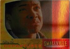 SMALLVILLE SEASON 3 THREE DEPARTURES FOIL CARD #D5 OPTING OUT