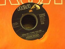 "RONNIE MILSAP How Do I Turn You On/Don't Take It Tonight 7"" 45 mid-80's country"