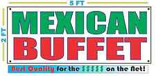Mexican Buffet Banner Sign New Larger Size Best Quality for the $