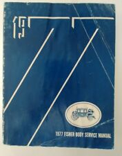 1977 Fisher Body Service Manual For All Body Styles Original OEM