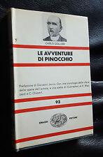LE AVVENTURE DI PINOCCHIO C. COLLODI  EINAUDI 1971 N.93 GIOVANNI JERVIS