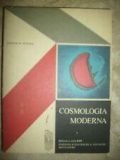 W.SCIAMA - COSMOLOGIA MODERNA - ED:EST MONDADORI - PRIMA EDIZIONE:1973 (WW)