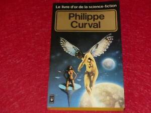 [BIBLIOTHEQUE H. & P.-J. OSWALD] PHILIPPE CURVAL / COLLECTION LOSF SF EO 1980