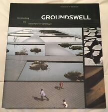 Groundswell : Constructing the Contemporary Landscape by Peter Reed 2005 Pb