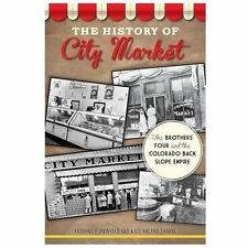 Landmarks: The History of City Market : The Brothers Four and the Colorado...
