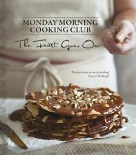 The Feast Goes On (Monday Morning Cooking Club) (Hardcover), Monday Morning Coo.