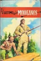 El último de los Mohicanos - James Fenimore Cooper. Ediciones Paulinas