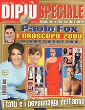 Dipiù Speciale.Paolo Fox,Oroscopo 2008,iii