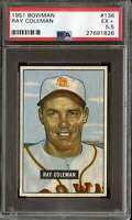 1951 BOWMAN #136 RAY COLEMAN PSA 5.5 CENTERED  *K3818