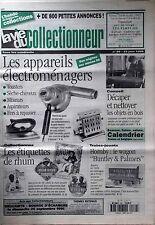 La Vie du Collectionneur n°89- Appareils électroménagers Etiquettes Rhum Hornby