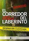 El corredor del laberinto:la información clasificada. ENVÍO URGENTE (ESPAÑA)
