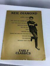 Neil Diamond Early Classics music book piano, guitar 1978