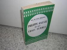 1957.Philippe Auguste & ses trois femmes/ Duc Lévis de Mirepoix.envoi autographe