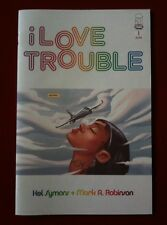 I Love Trouble (2012) #1 - Comic Book - First Printing - From Image Comics