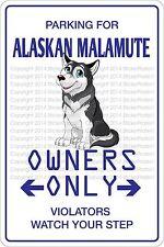 "*Aluminum* Parking For Alaskan Malamute 8""x12"" Metal Novelty Sign Ns 414"
