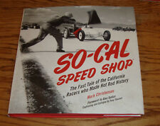 So-Cal Speed Shop Hot Rod History Hardcover Book Mark Christensen
