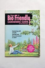 The Bio-Friendly Gardening Guide Dr Hessayon VGC How to have a GREEN GARDEN.
