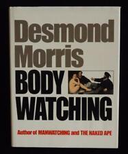 Body Watching by Desmond Morris HCDJ 1985