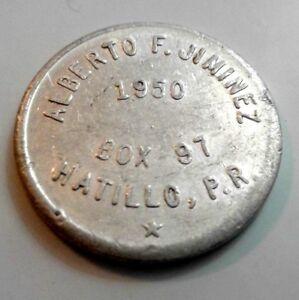 1950 FICHA VALE 5c Zapatero ALBERTO JIMENEZ Shoe Fix HATILLO PUERTO RICO Trade
